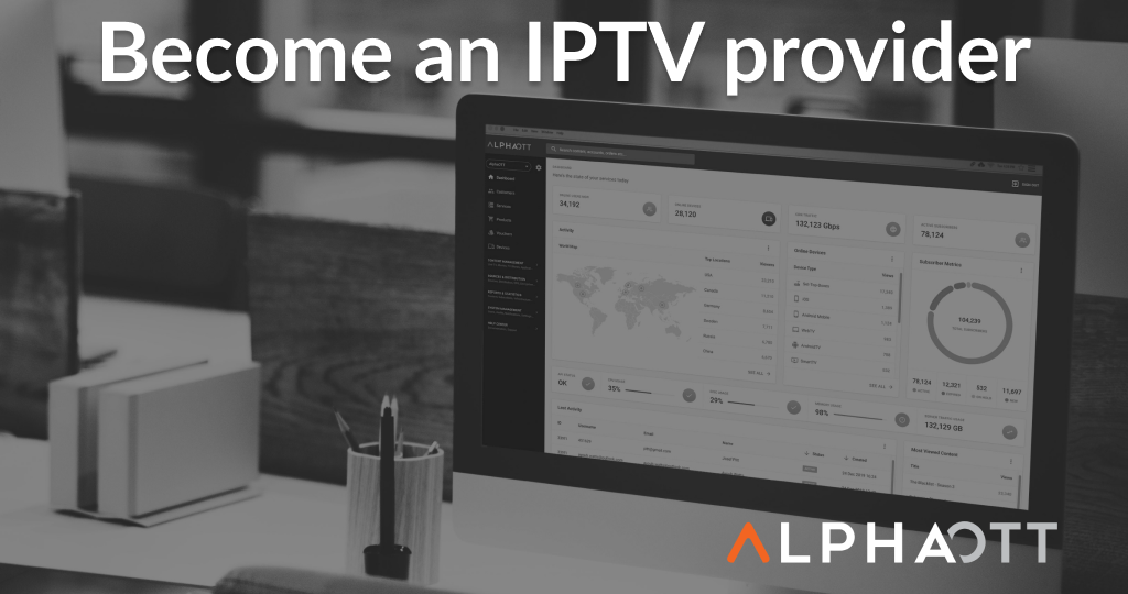 How to Become an IPTV Provider
