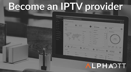 Convertirse en proveedor de IPTV