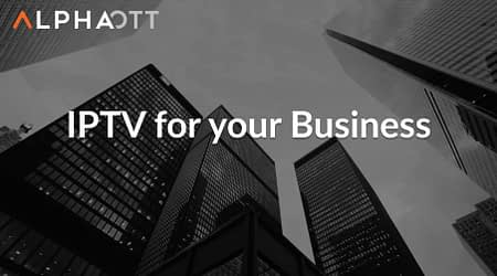 IPTV for Your Business